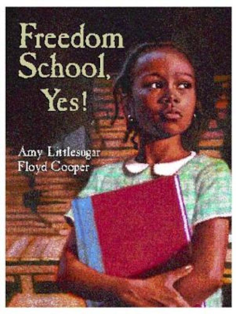 Freedom School, Yes!, Hardcover