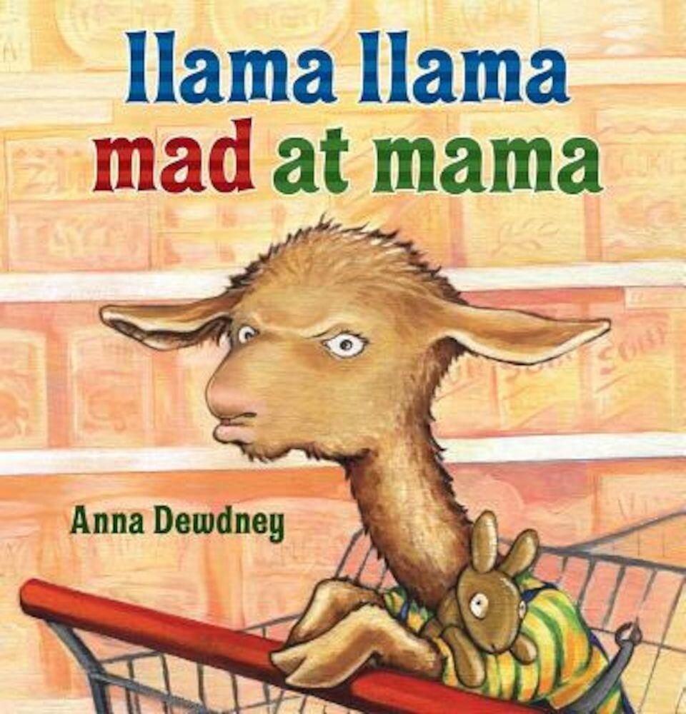 Llama Llama Mad at Mama, Hardcover