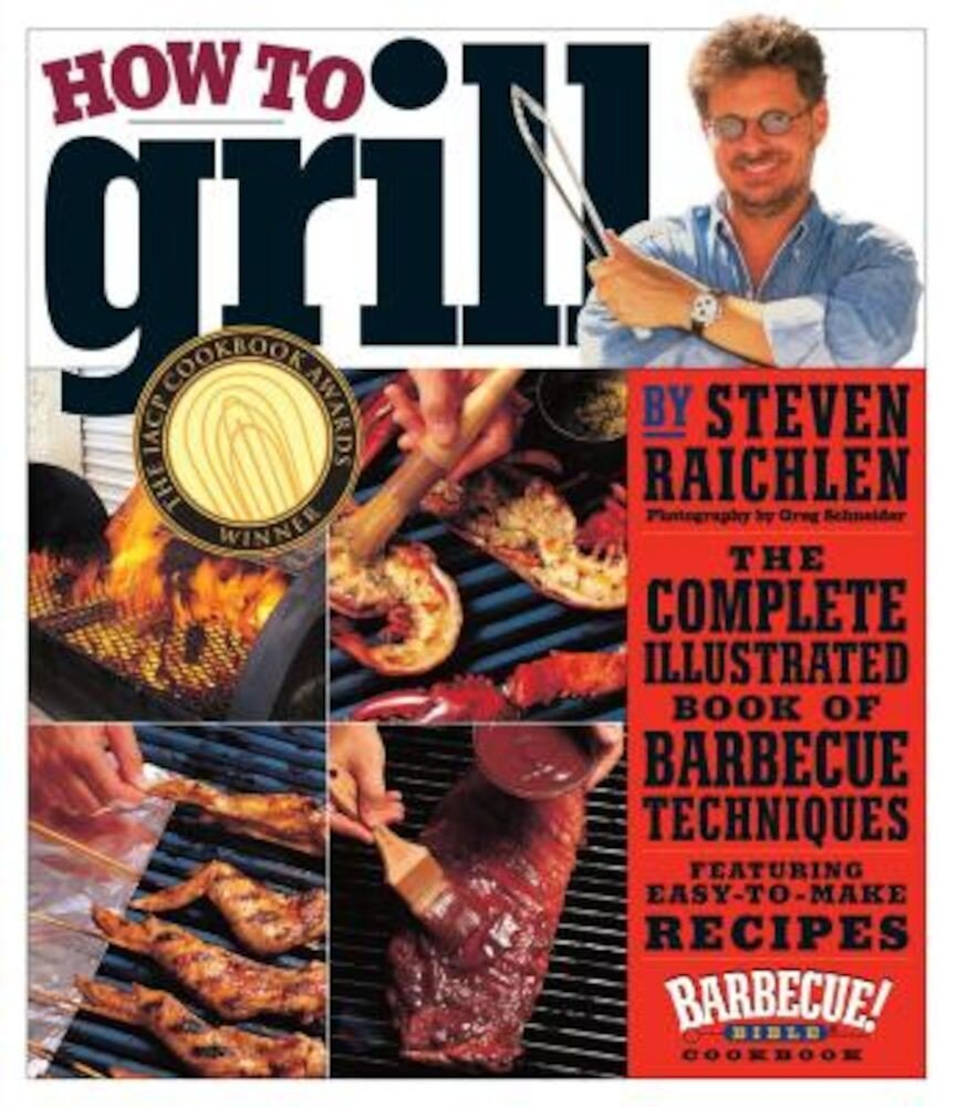 How to Grill, Paperback