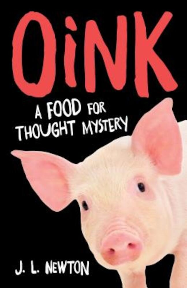 Oink: A Food for Thought Mystery, Paperback