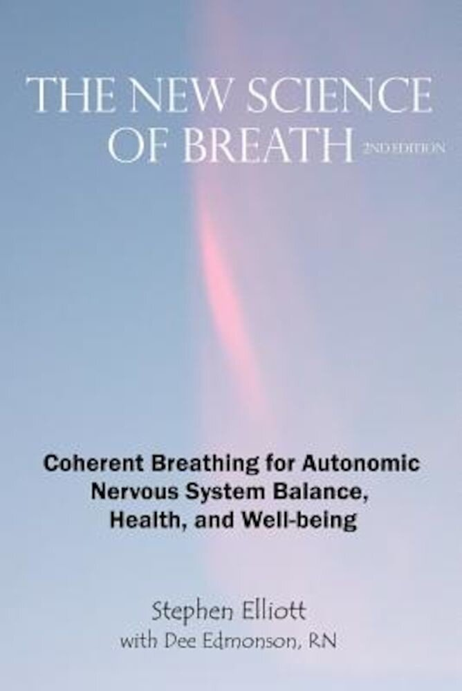 The New Science of Breath - 2nd Edition, Paperback