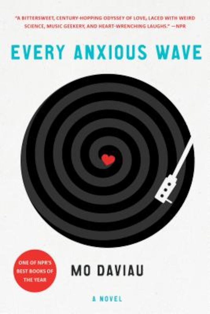 Every Anxious Wave, Paperback