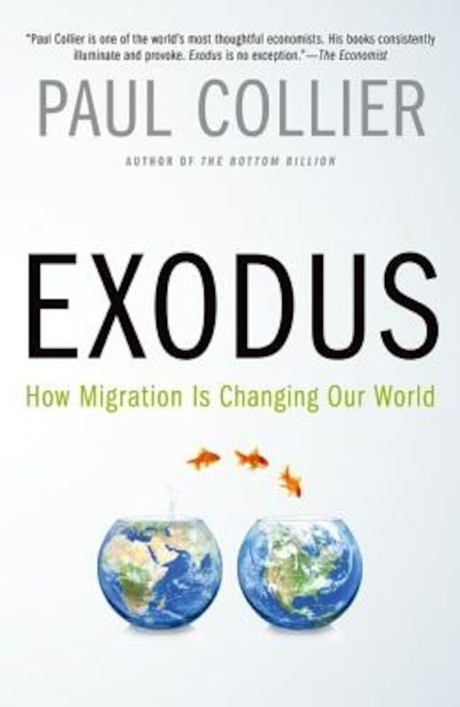 Exodus: How Migration Is Changing Our World, Paperback