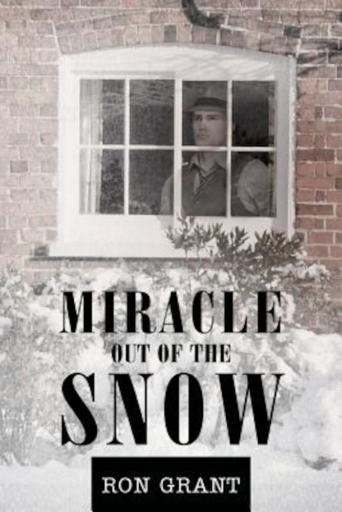 Miracle Out of the Snow, Paperback