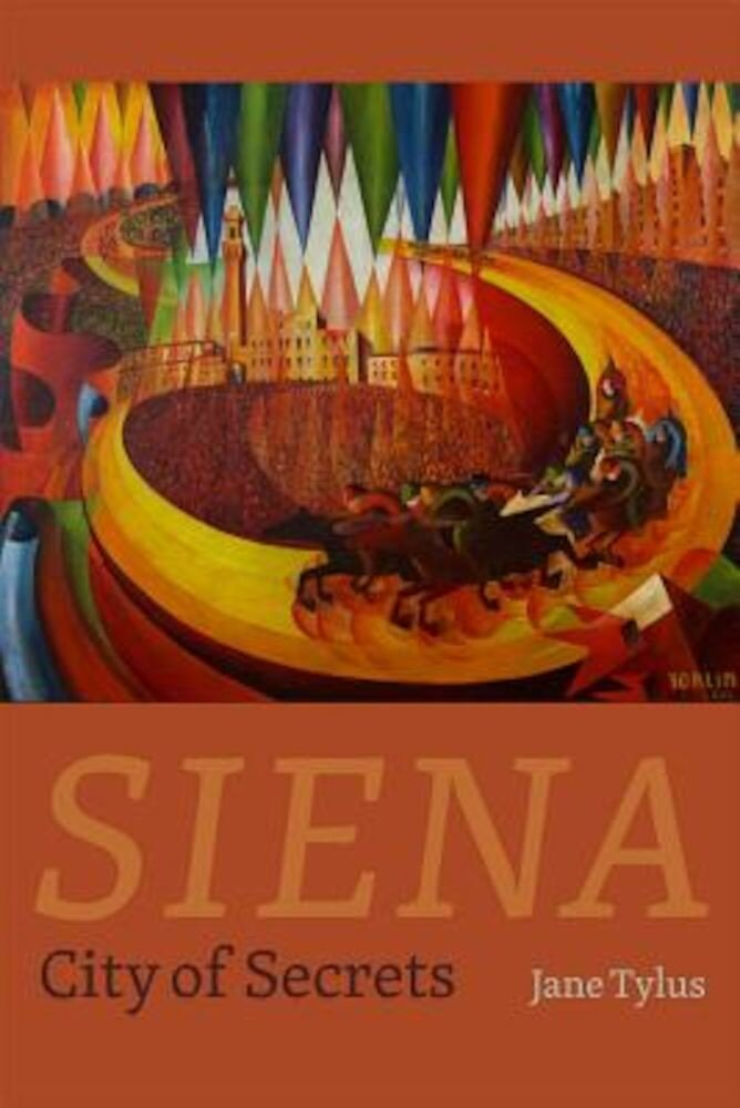 Siena: City of Secrets, Hardcover