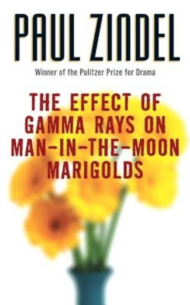 The Effect of Gamma Rays on Man-In-The-Moon Marigolds, Paperback