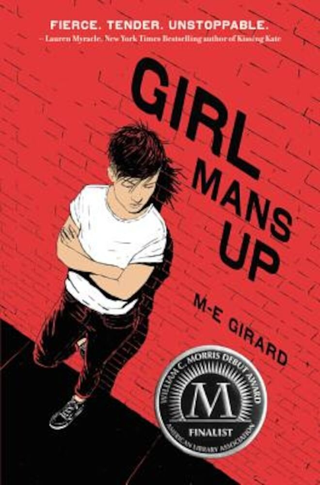 Girl Mans Up, Hardcover