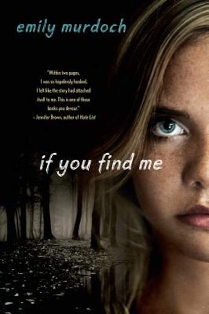 If You Find Me, Paperback