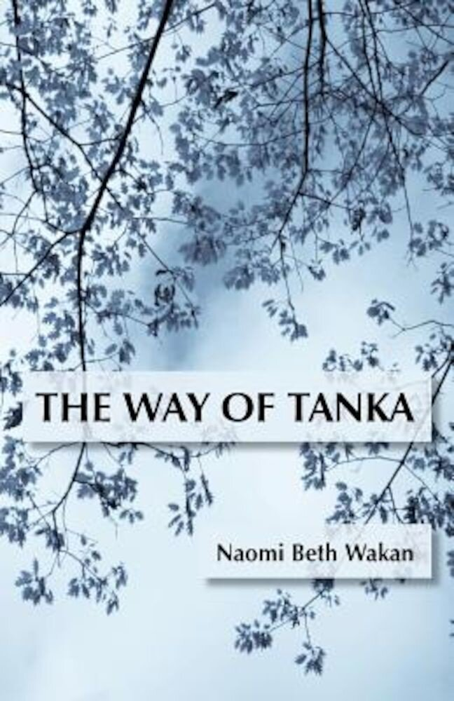 The Way of Tanka, Paperback