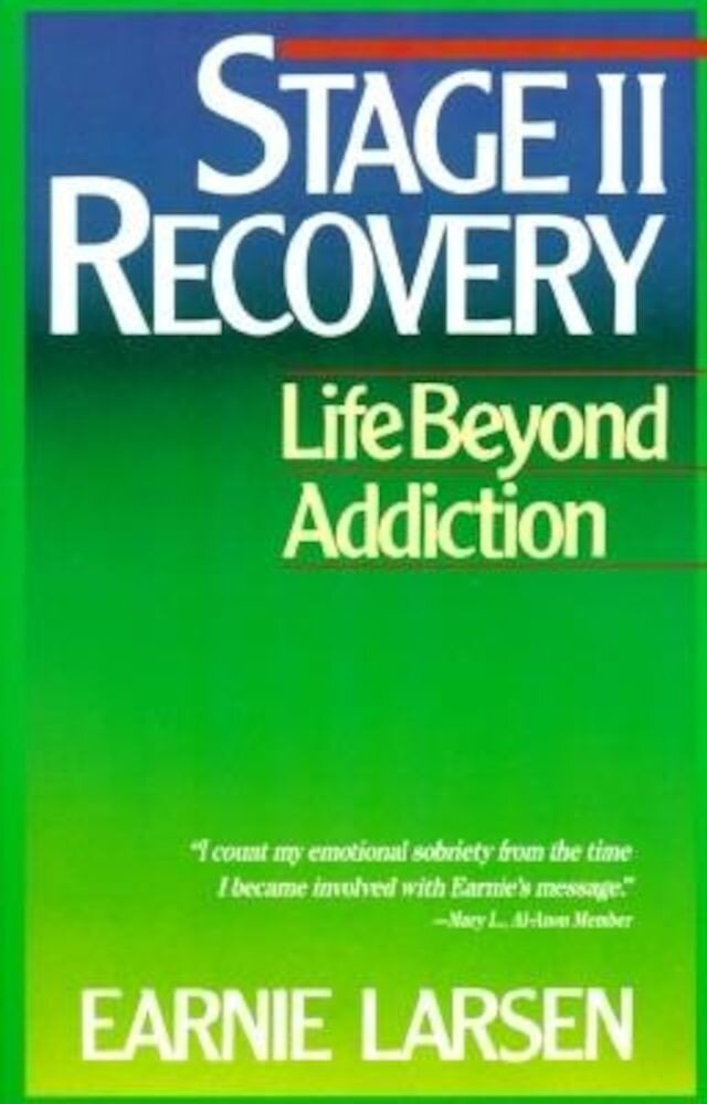 Stage II Recovery: Life Beyond Addiction, Paperback