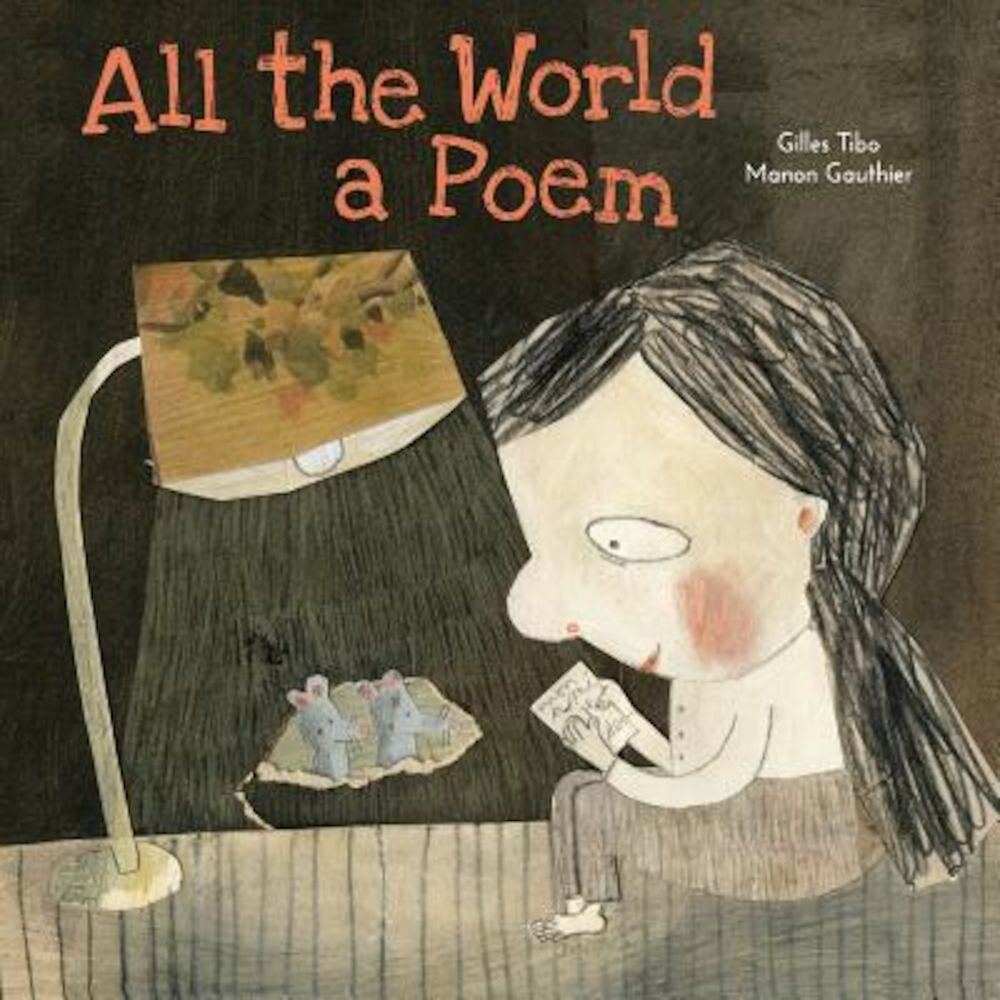 All the World a Poem, Hardcover