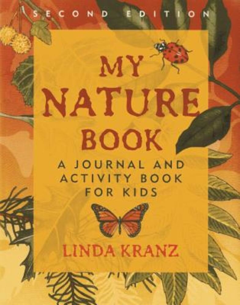 My Nature Book: A Journal and Activity Book for Kids, Paperback