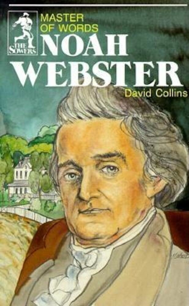 Noah Webster (Sowers Series), Paperback