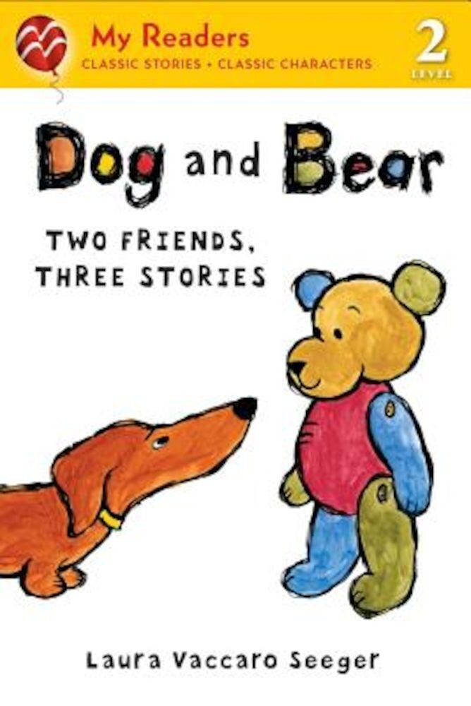 Dog and Bear: Two Friends, Three Stories, Paperback
