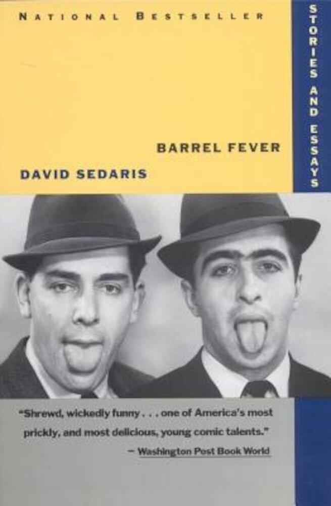 Barrel Fever: Stories and Essays, Paperback