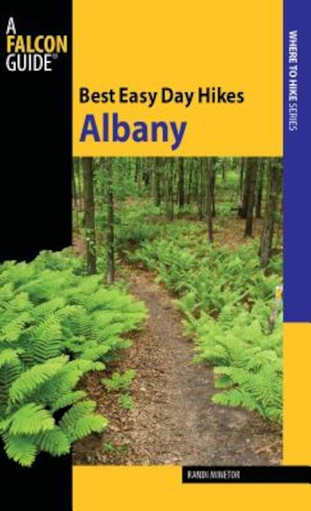 Best Easy Day Hikes Albany, Paperback