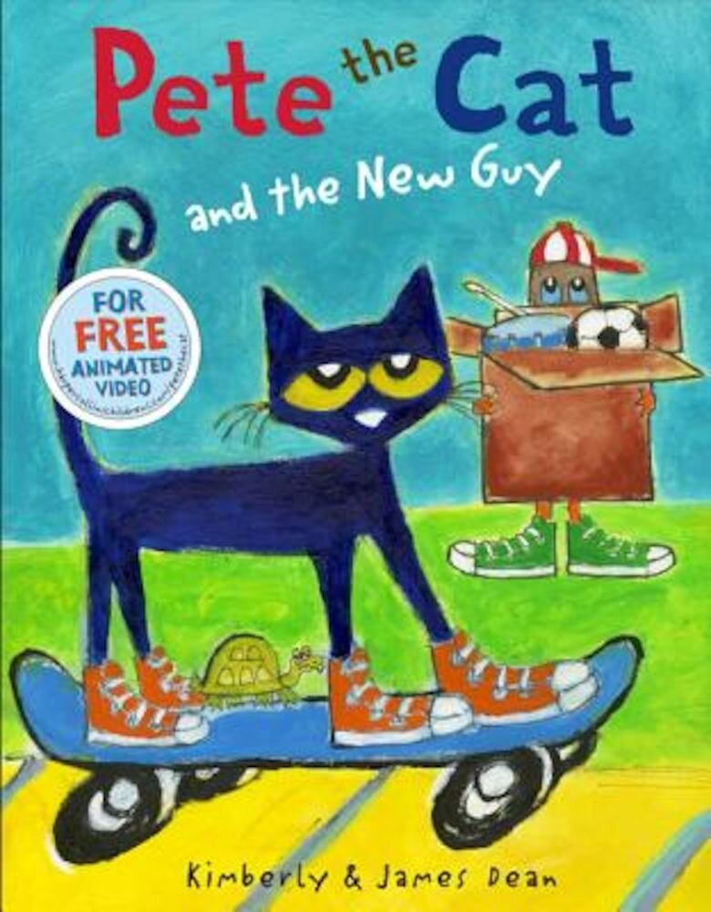 Pete the Cat and the New Guy, Hardcover