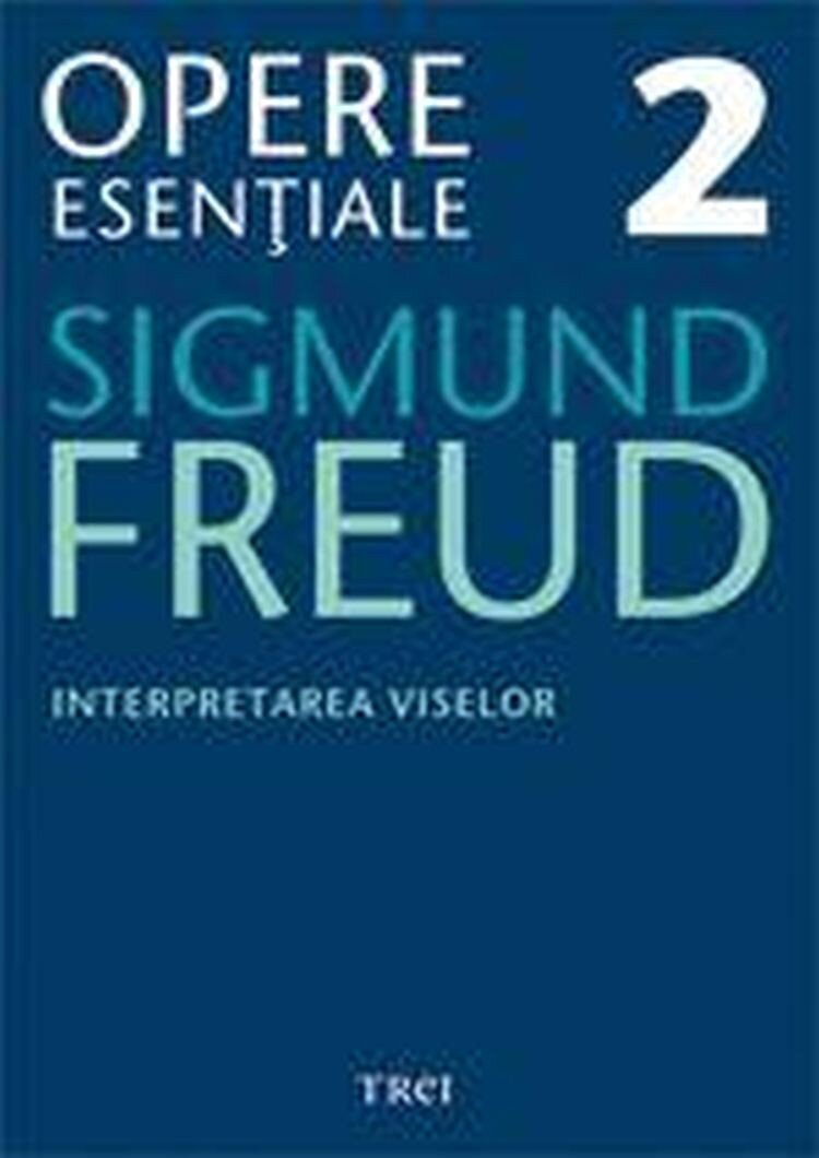 Opere Esentiale, vol. 2 - Interpretarea viselor (eBook)
