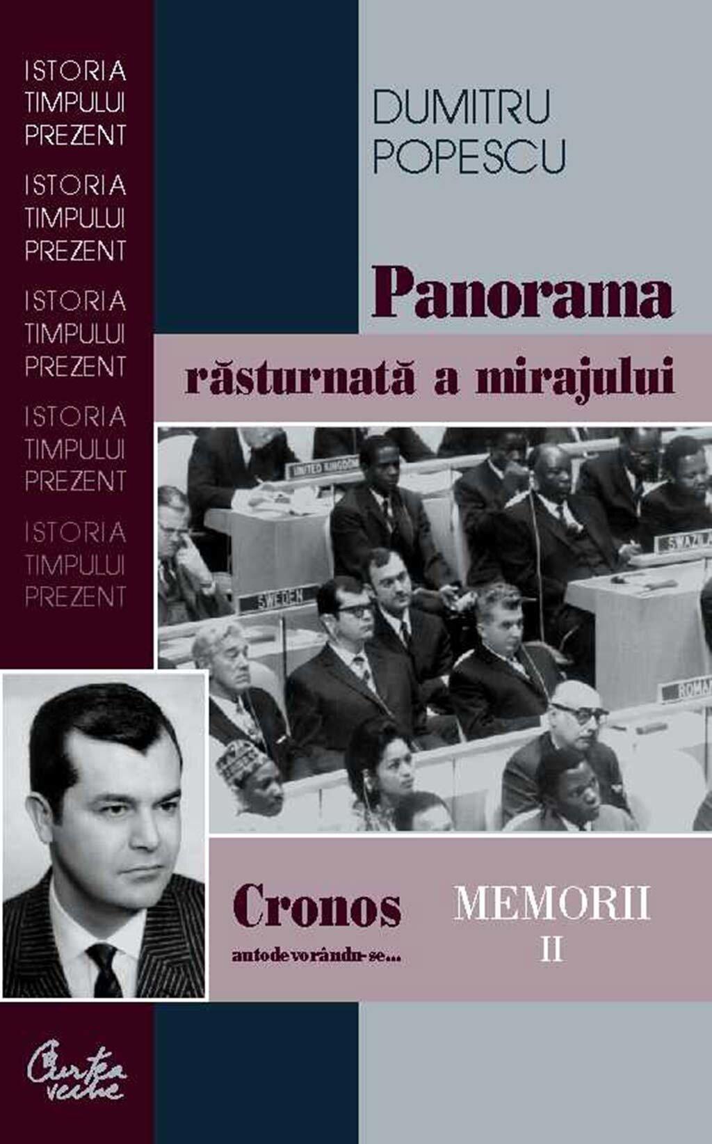Cronos autodevorandu-se... Memorii vol. II. Panorama rasturnata a mirajului politic (eBook)