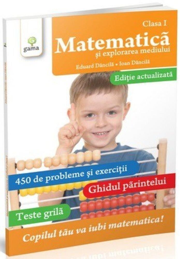 Matematica si exprolarea mediului. Clasa I