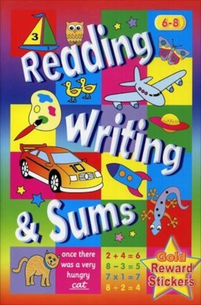 Coperta Carte Reading Writing and Sums Age 6-8