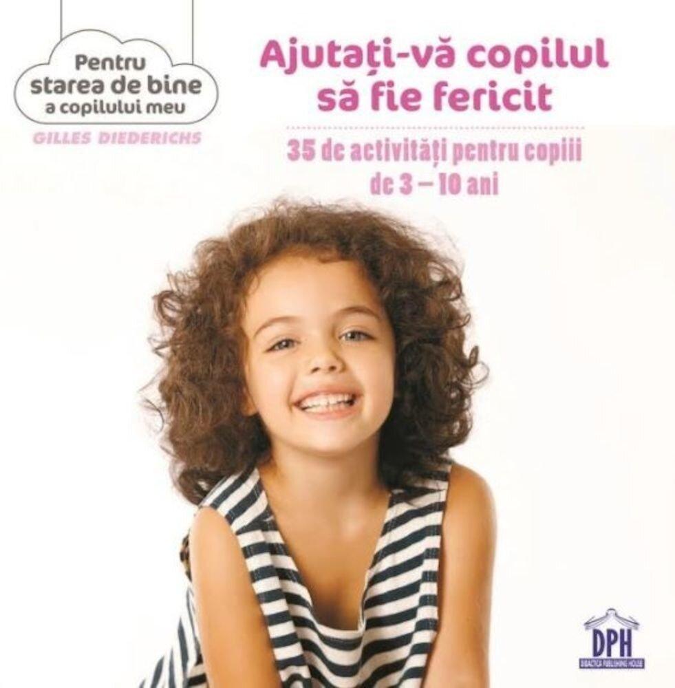 Coperta Carte Ajutati-va copilul sa fie fericit
