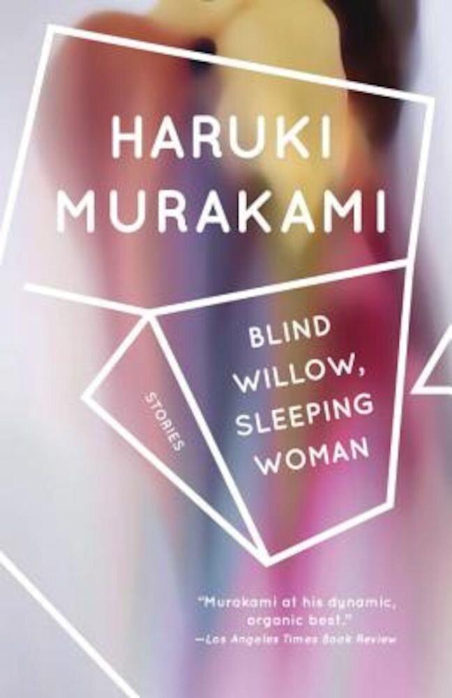 Blind Willow, Sleeping Woman, Paperback