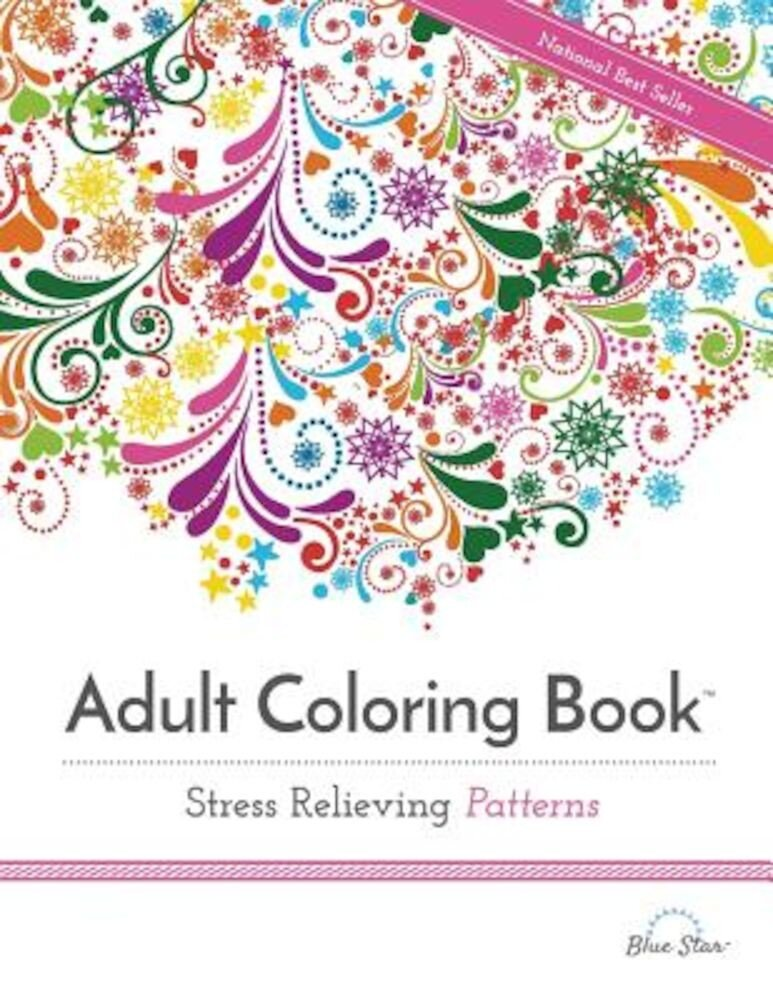 Adult Coloring Book Stress Relieving Patterns, Paperback