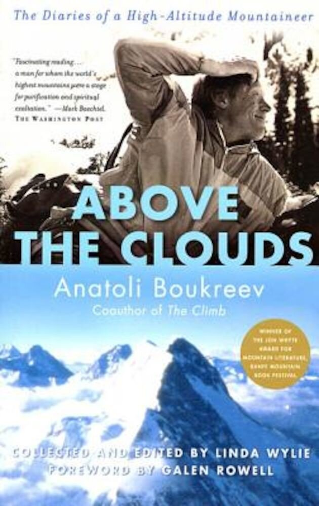 Above the Clouds: The Diaries of a High-Altitude Mountaineer, Paperback