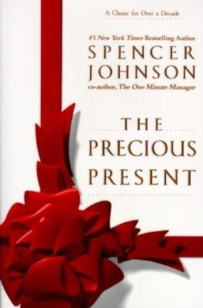The Precious Present, Hardcover