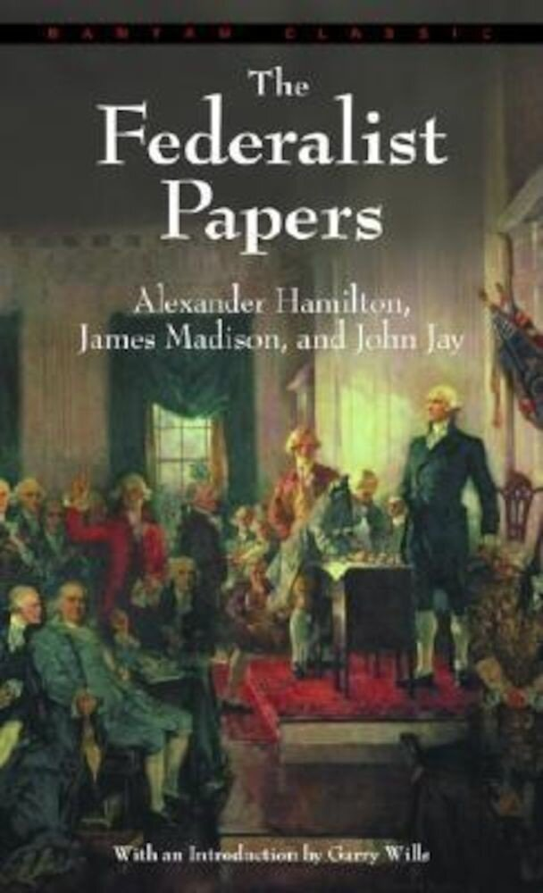 Federalist Papers, Paperback