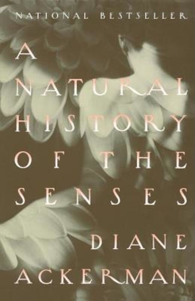A Natural History of the Senses, Paperback