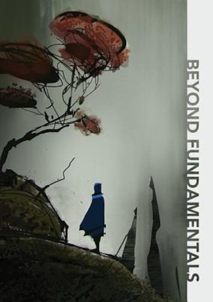 Beyond Art Fundamentals, Paperback