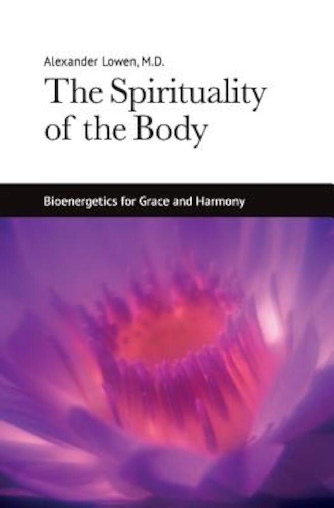 The Spirituality of the Body, Paperback
