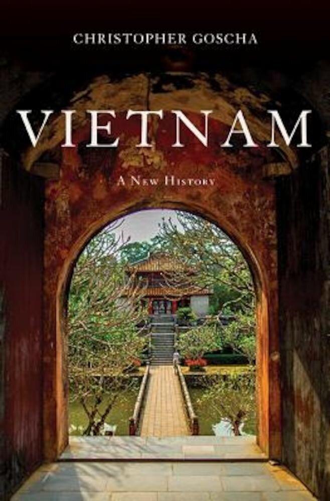 Vietnam: A New History, Hardcover