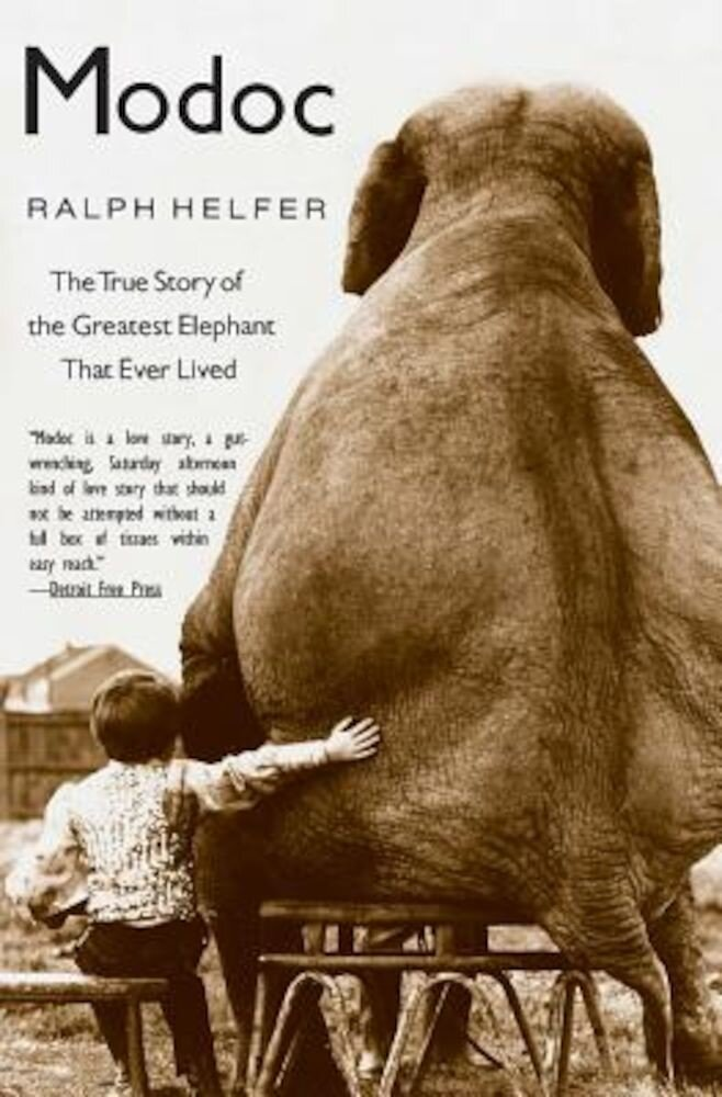Modoc: The True Story of the Greatest Elephant That Ever Lived, Paperback
