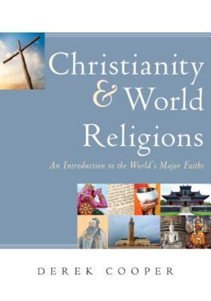 Christianity and World Religions, Paperback