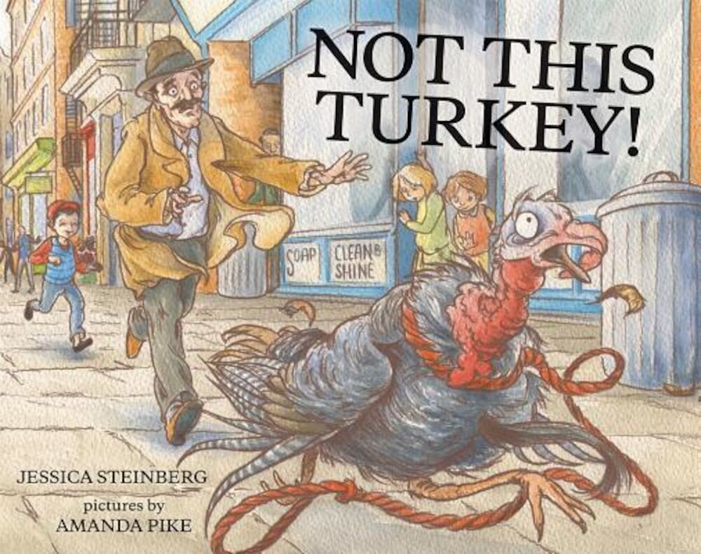 Not This Turkey!, Hardcover