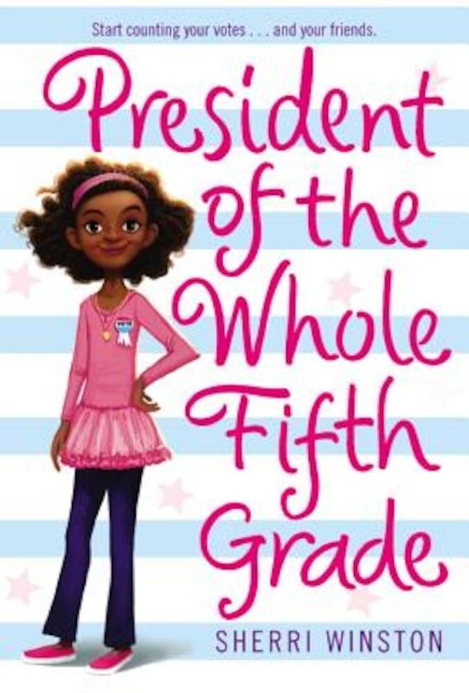 President of the Whole Fifth Grade, Paperback