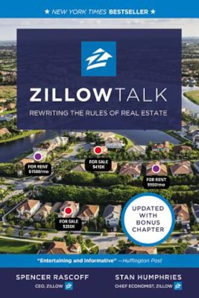 Zillow Talk: Rewriting the Rules of Real Estate, Paperback