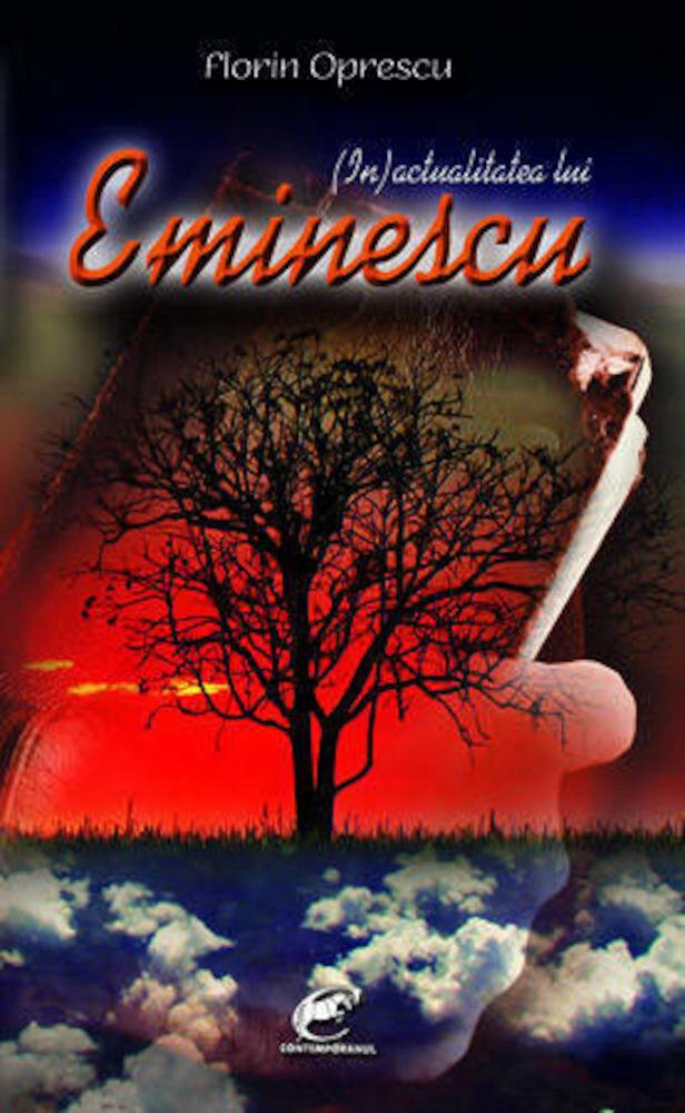 Coperta Carte (In)actualitatea lui Eminescu