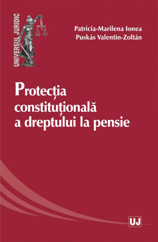 Protectia constitutionala a dreptului la pensie