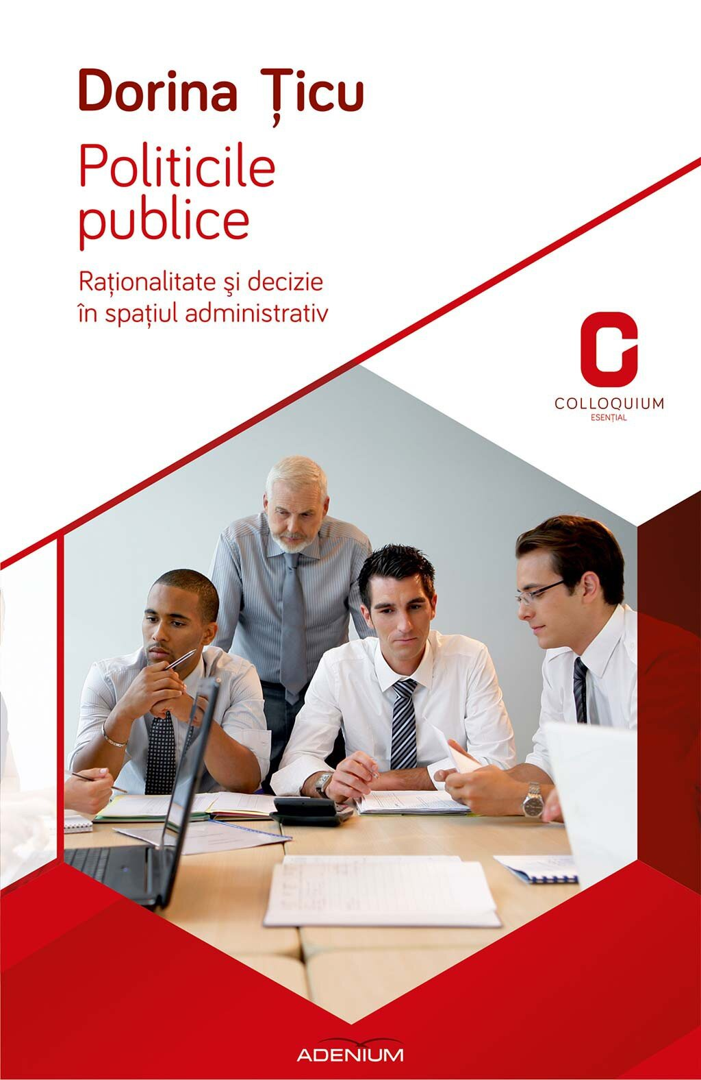 Politicile publice. Rationalitate si decizie in spatiul administrativ (eBook)