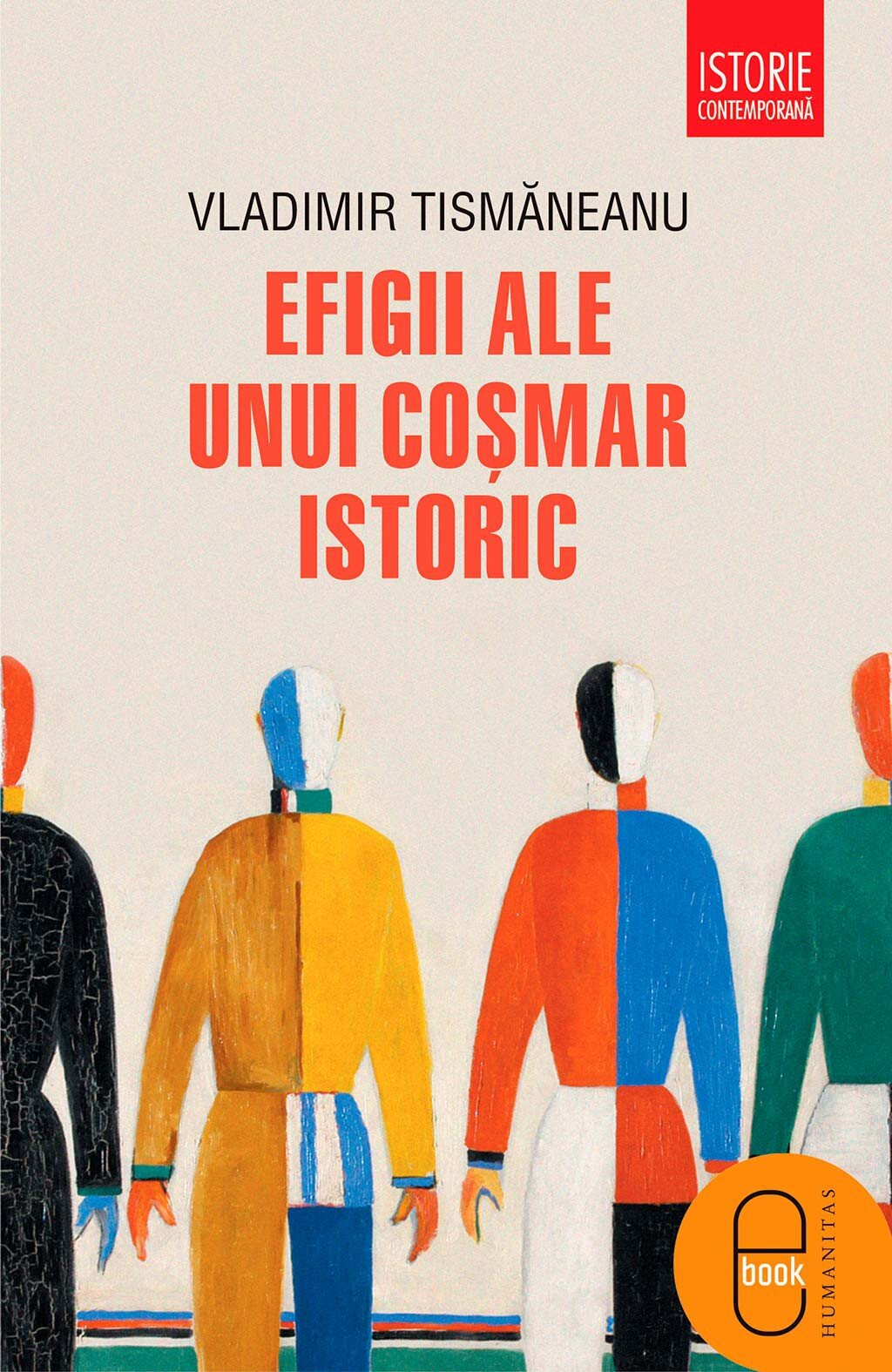 Efigii ale unui cosmar istoric PDF (Download eBook)