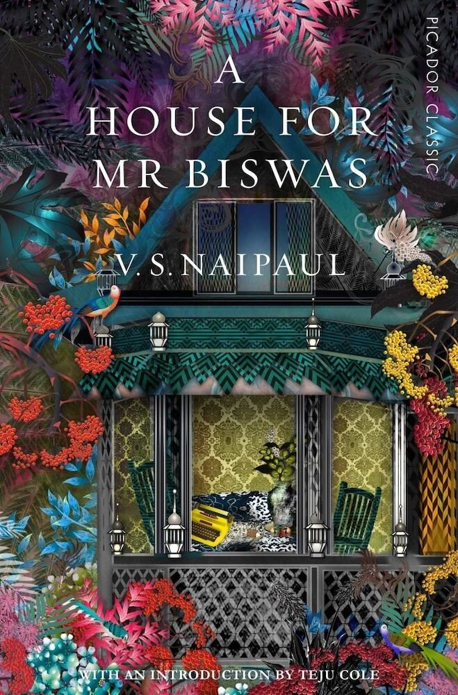 A House for Mr Biswas : Picador Classic