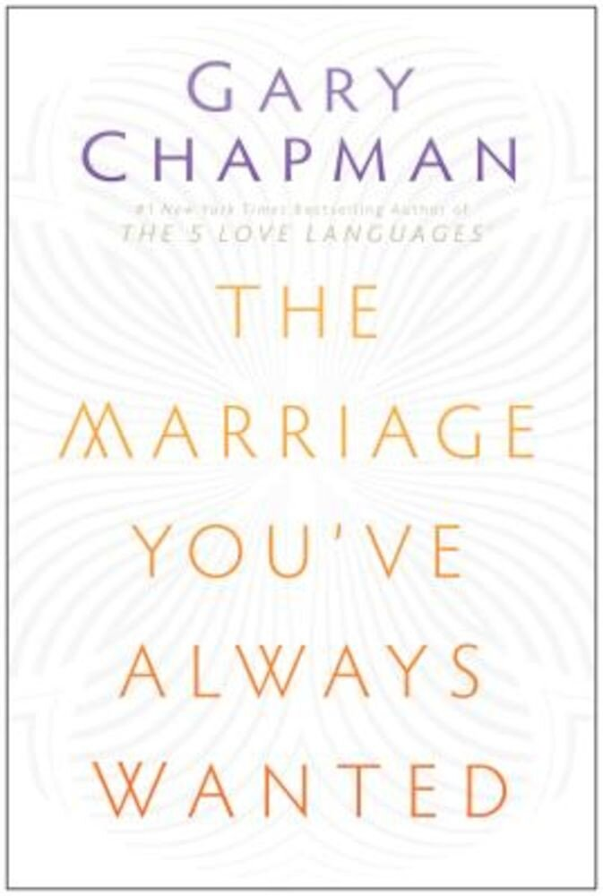 The Marriage You've Always Wanted, Paperback