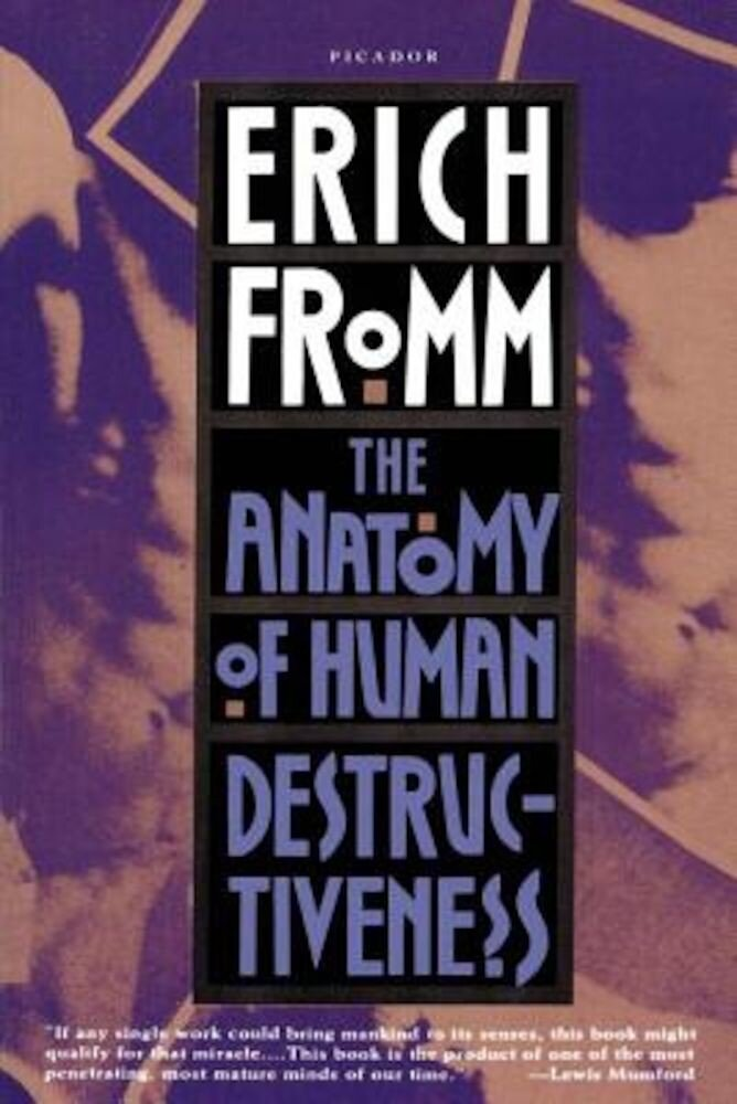 The Anatomy of Human Destructiveness, Paperback
