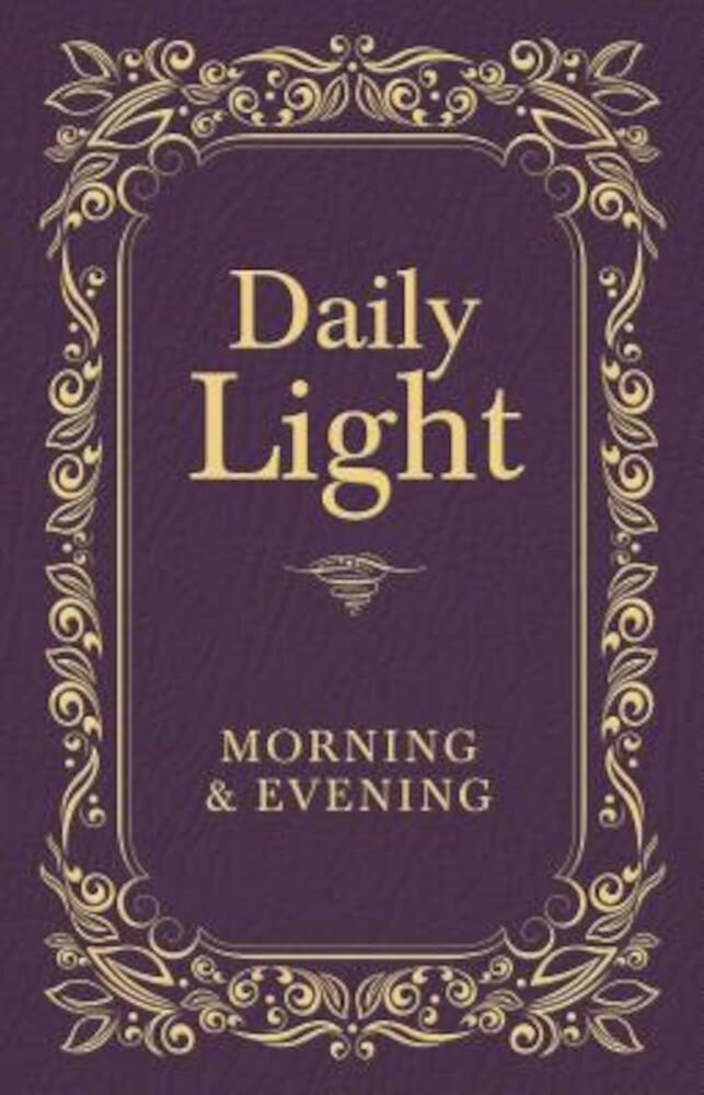 Daily Light: Morning & Evening, Hardcover