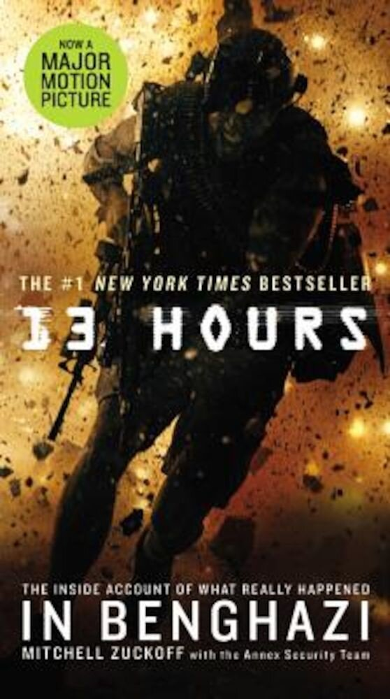 13 Hours: The Inside Account of What Really Happened in Benghazi, Paperback