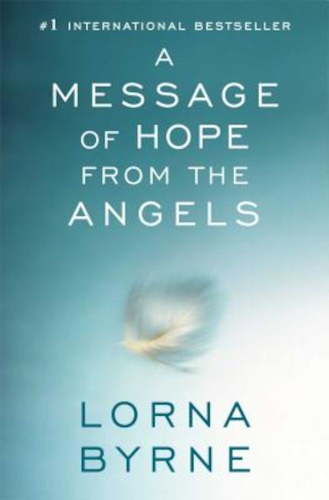 A Message of Hope from the Angels, Paperback